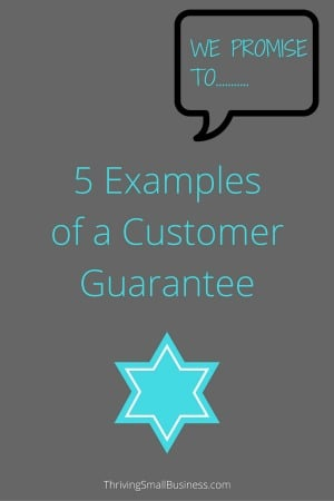 Customers buy products and services with an implied guarantee. They want to know that their purchase will be backed and guaranteed to give them what they expected.