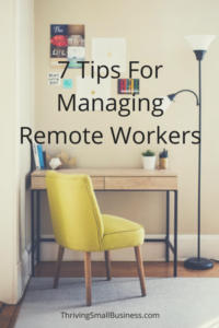 tips for managing a remote work force