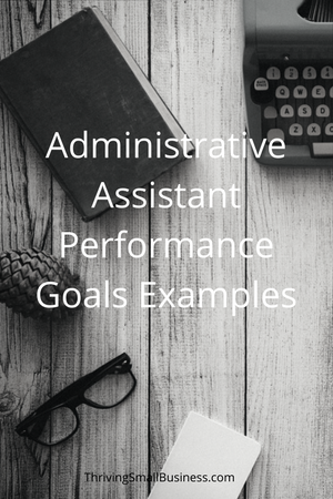 Administrative Assistant Performance Goal Examples