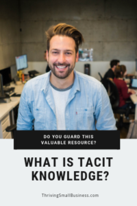 what is the definition and meaning of tacit knowledge