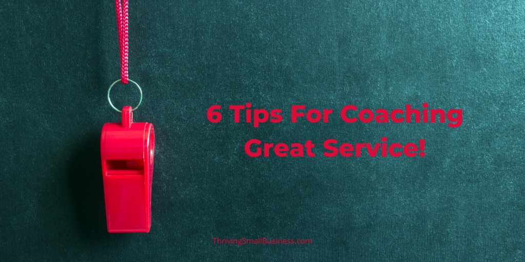 how to coach great service