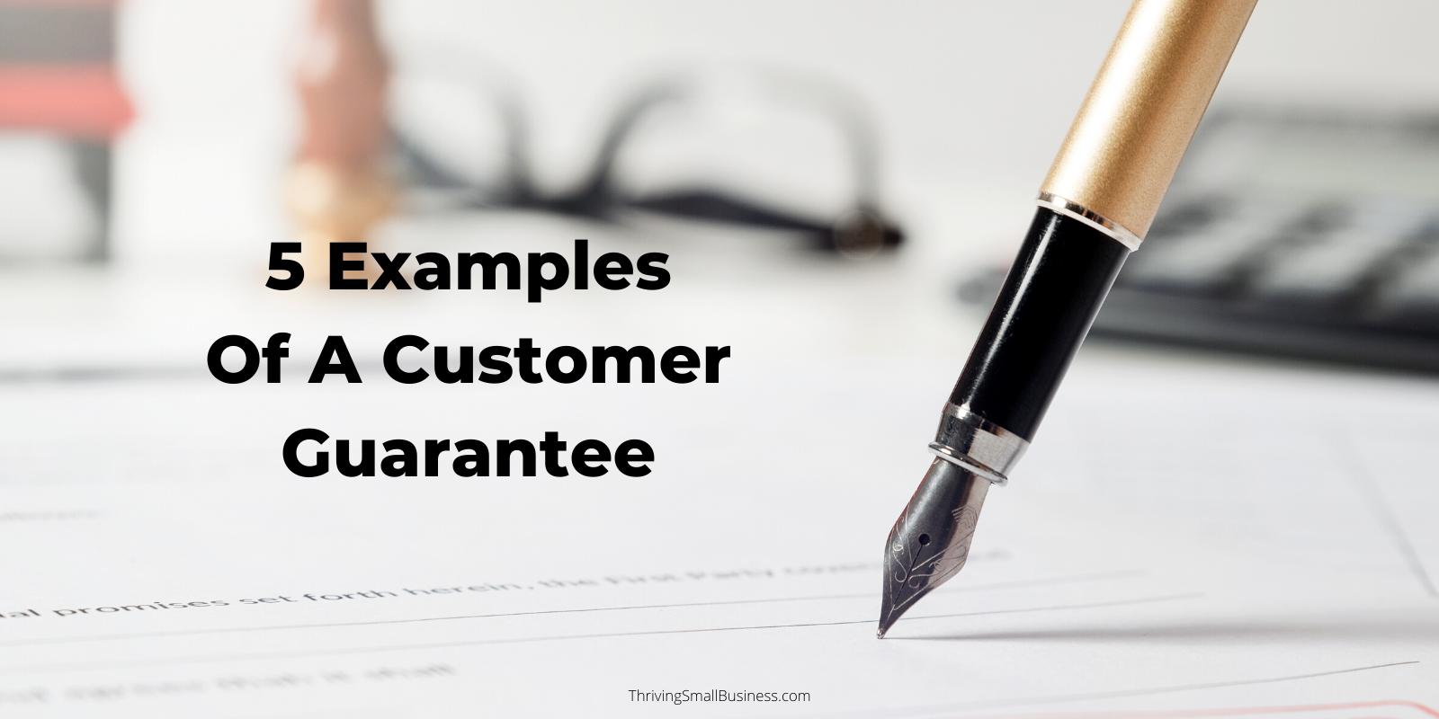 how to write a customer guarantee