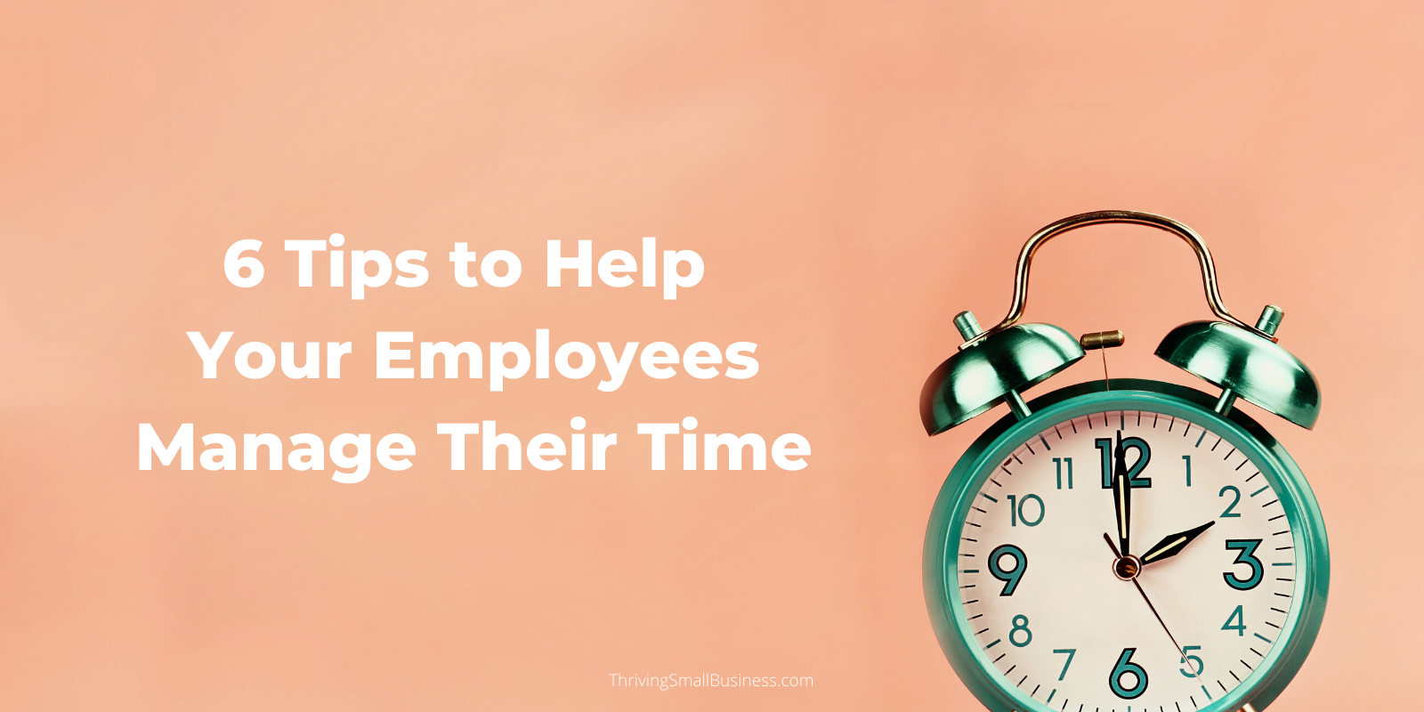 how to help employees manage their time at work
