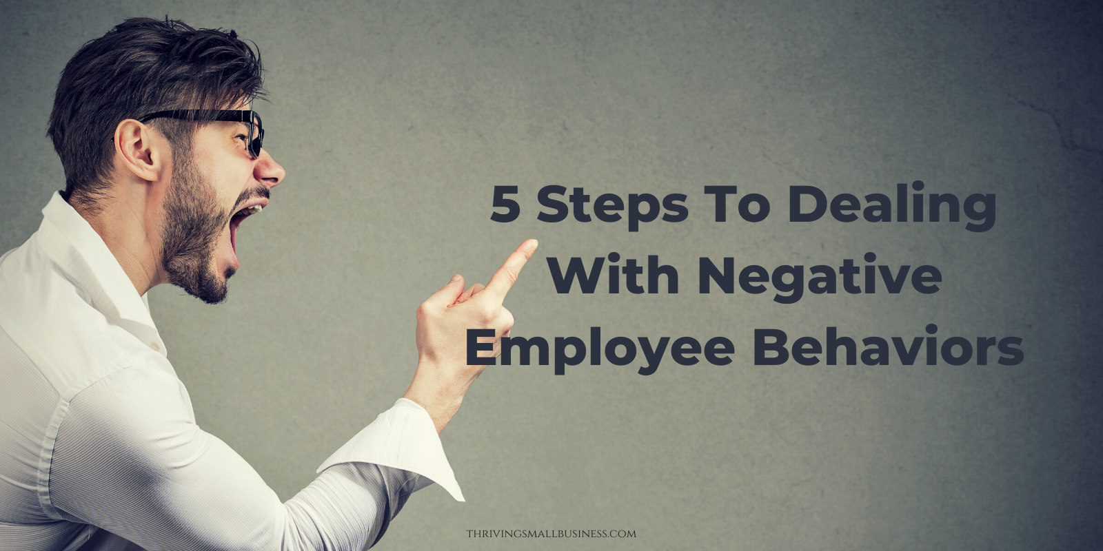 how to deal with negative employee behaviors