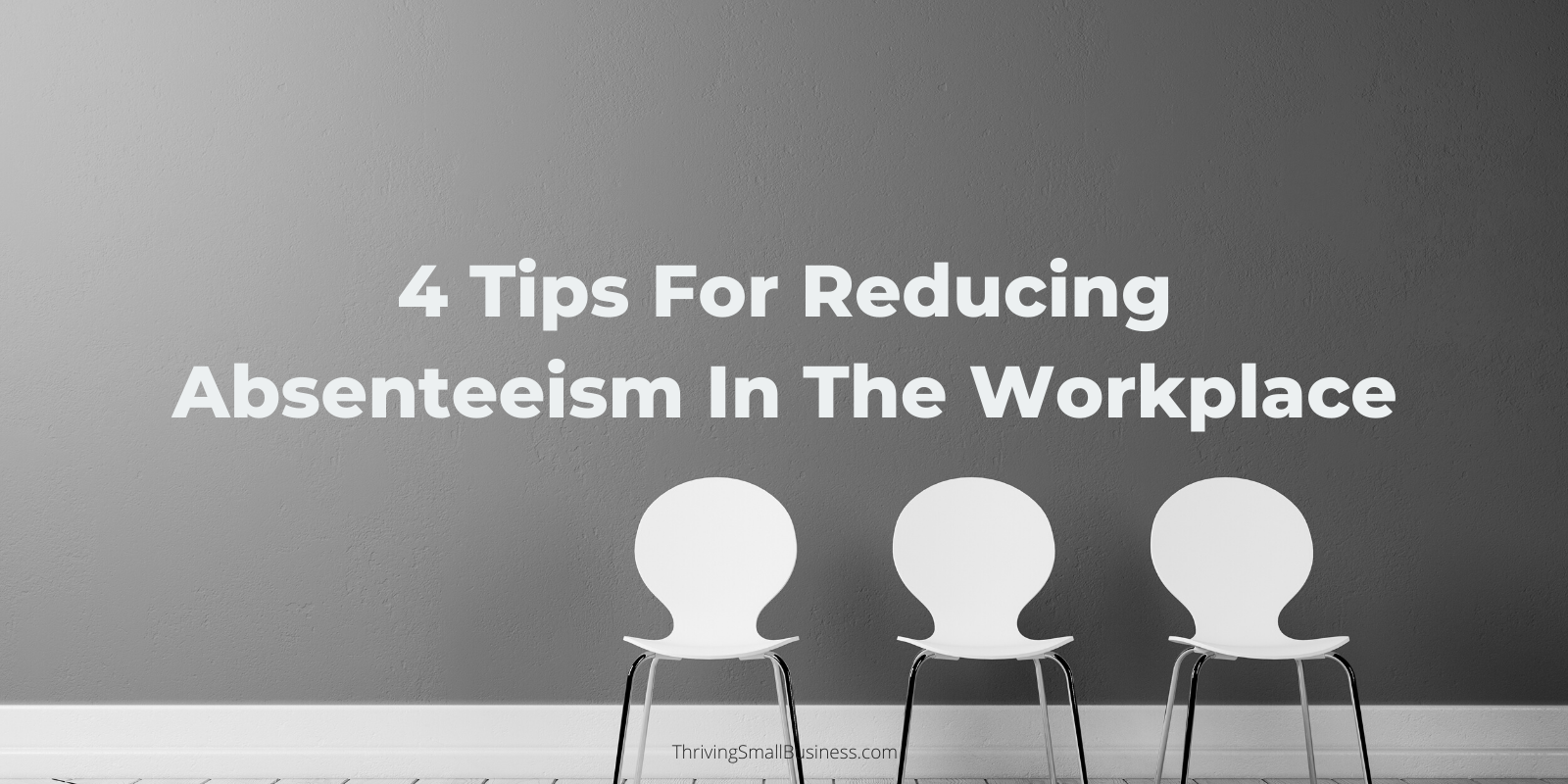 how to reduce absenteeism