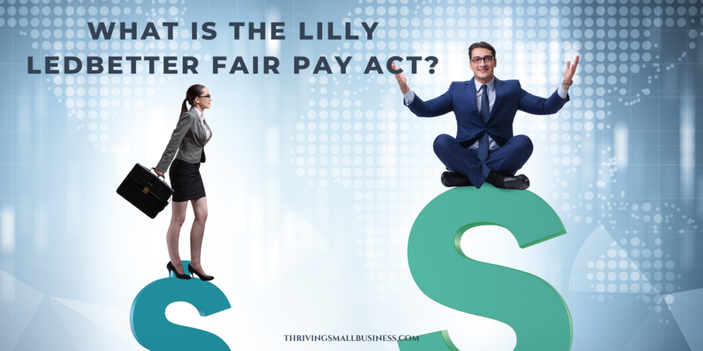 what is the lilly ledbetter equal pay act