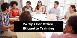 whot to train office etiquette
